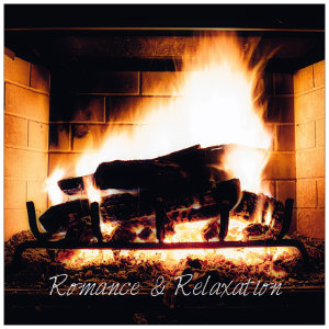 A roaring orange and yellow fire in a fireplace with text Romance & Relaxation